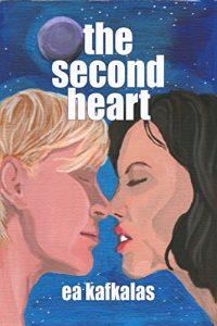 The Second Heart by EA Kafkalas